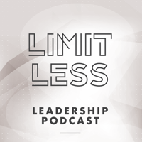 Limitless Leadership Podcast podcast