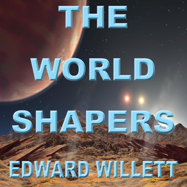 The Worldshapers