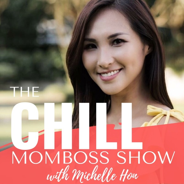 The Chill Mom Boss - Build a Profitable Business from Home while Raising Kids