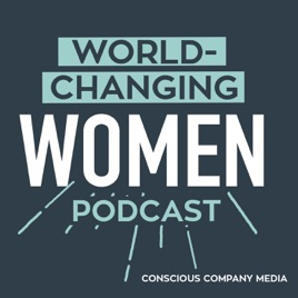 World-Changing Women Podcast: Ep  29: Kristen Hadeed of Student Maid