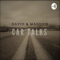David & Maddy's Car Talks podcast