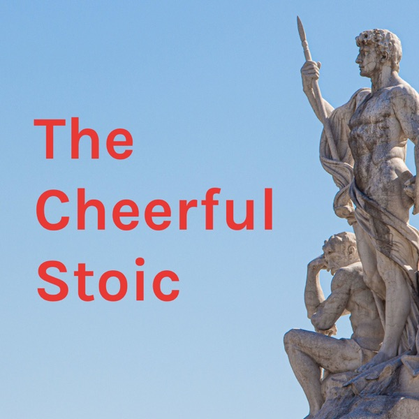 The Cheerful Stoic