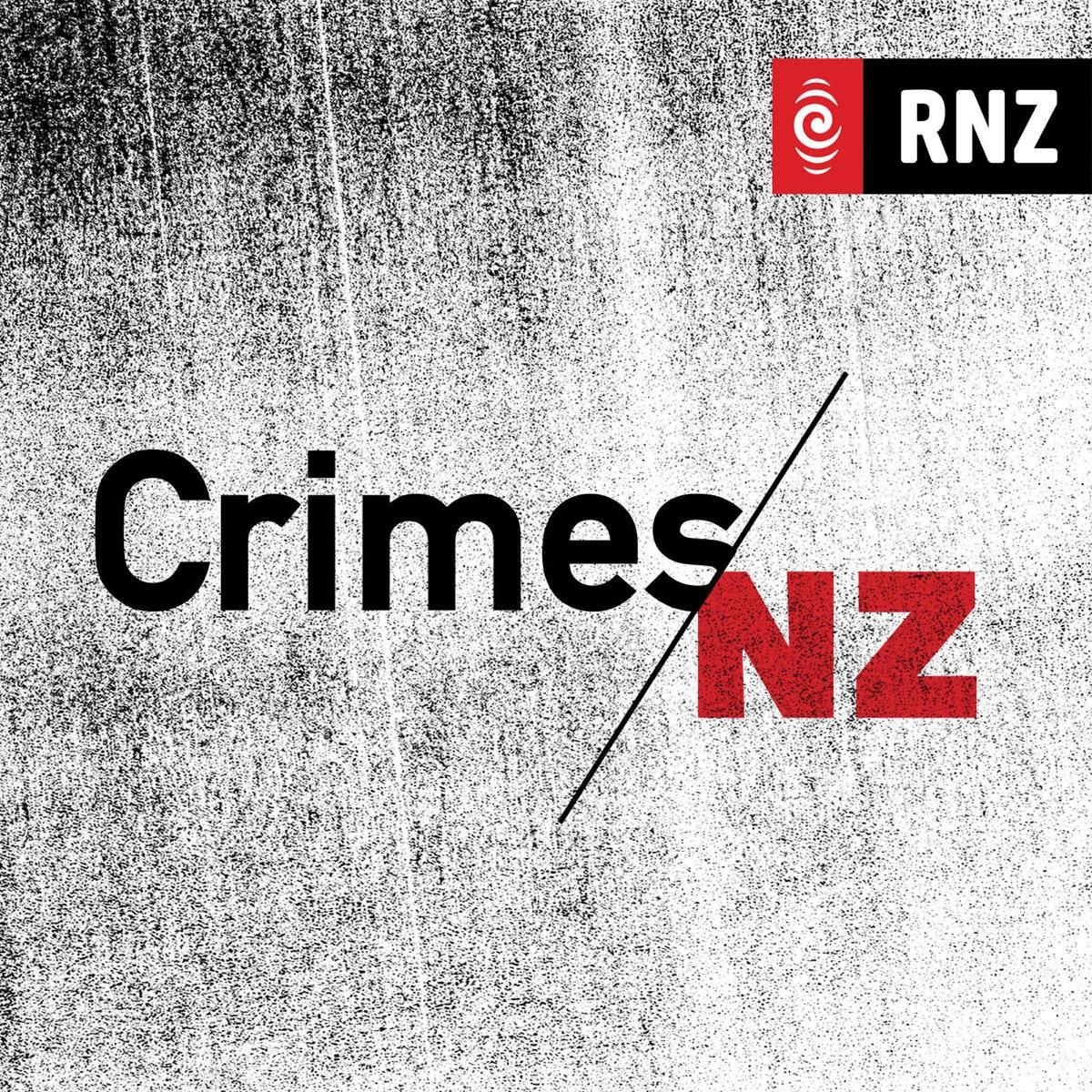 RNZ: Crimes NZ