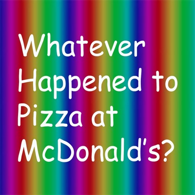 Whatever Happened to Pizza at McDonald's:Brian Thompson