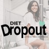 Diet Dropout - A Fresh Take On Fitness artwork