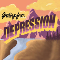 Greetings from Depression podcast
