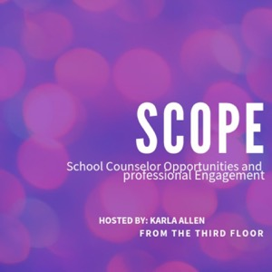 SCOPE: School Counselor Opportunities and Professional Engagement