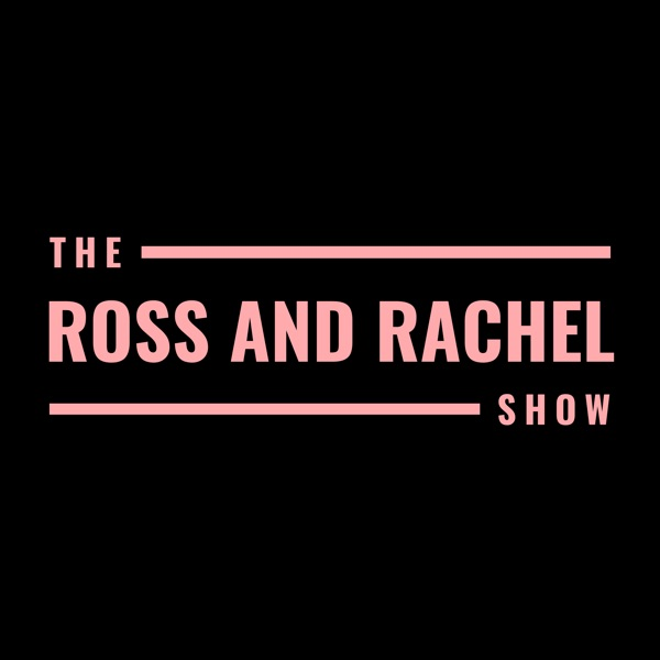 The Ross and Rachel Show