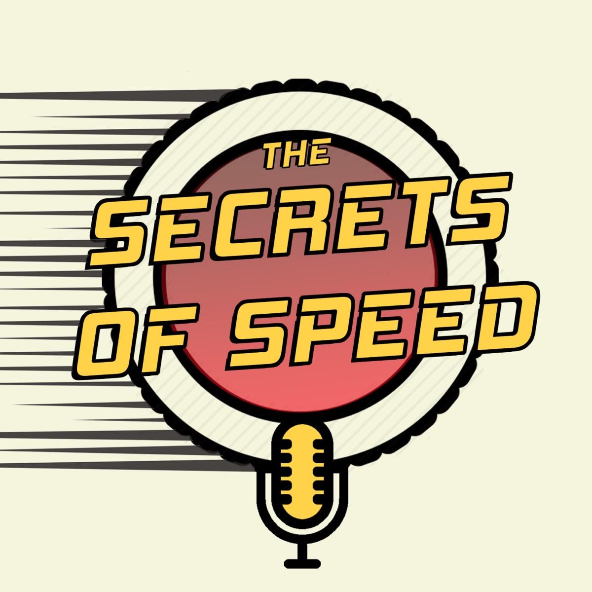 Secrets of Speed