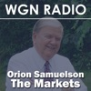 WGN Radio - The Markets with Orion Samuelson