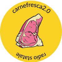 Carne Fresca 2.0 - Radio Statale podcast