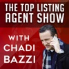 Top Listing Agent Show - Real Estate Coaching & Training with Chadi Bazzi artwork