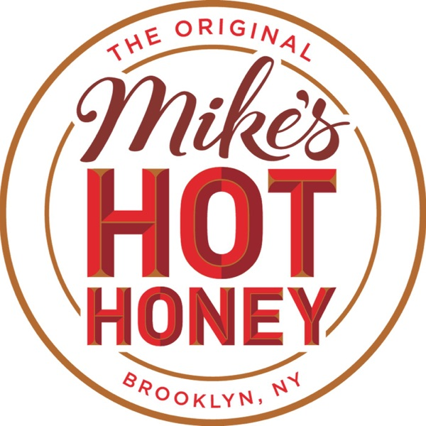 Mike's Hot Honey Podcast