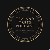 Podcast cover art for Tea and Tarts Podcast