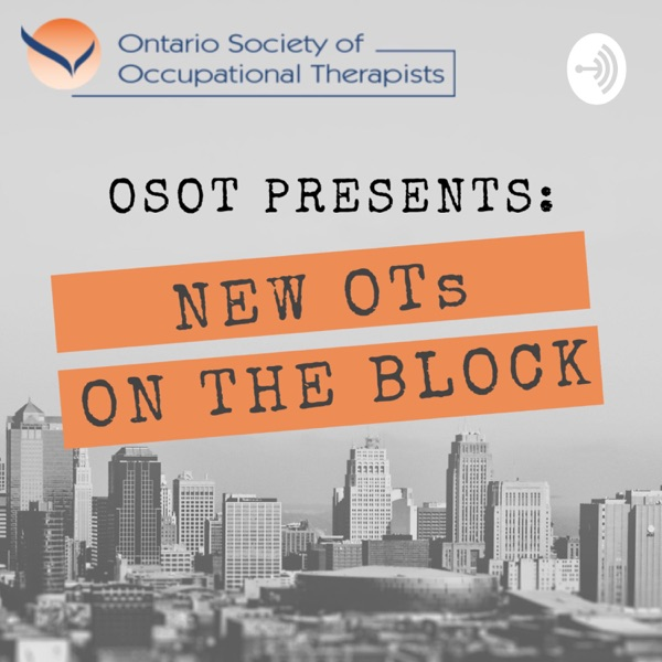 OSOT Presents: New OTs on the Block