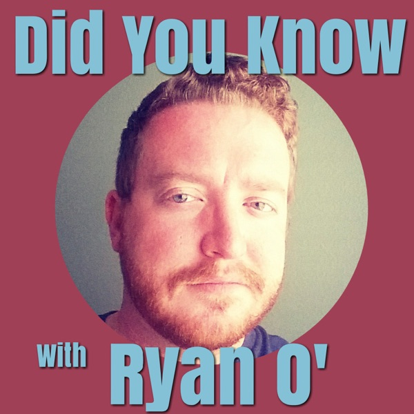 Did You Know with Ryan O'