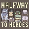 Halfway to Heroes - A D&D 5e Actual Play Podcast artwork