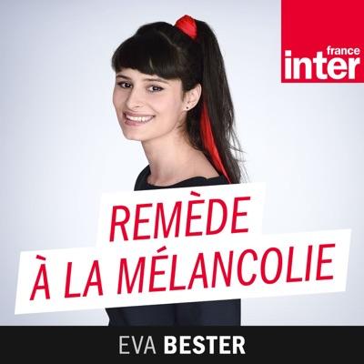 Remède à la mélancolie:France Inter