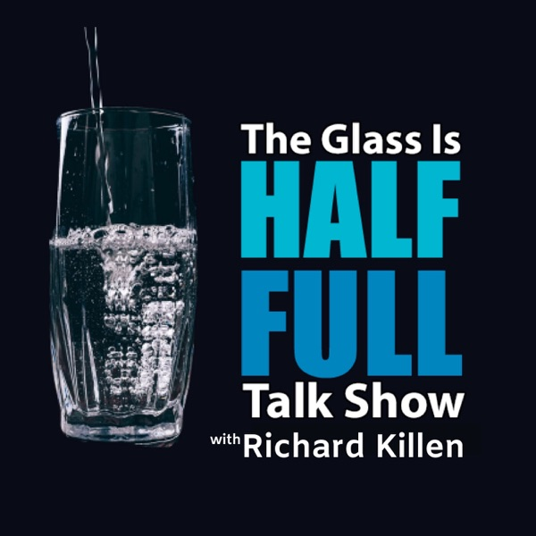 The Glass Is Half Full Talk Show