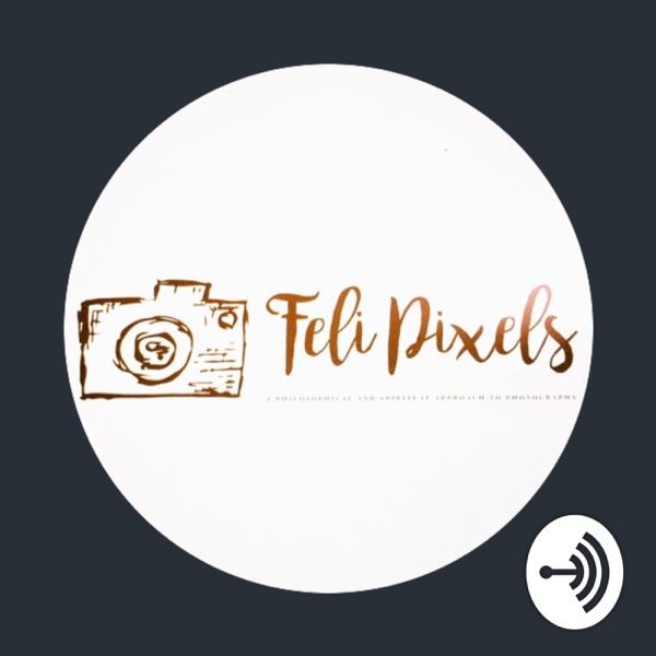 Feli Pixels Podcast