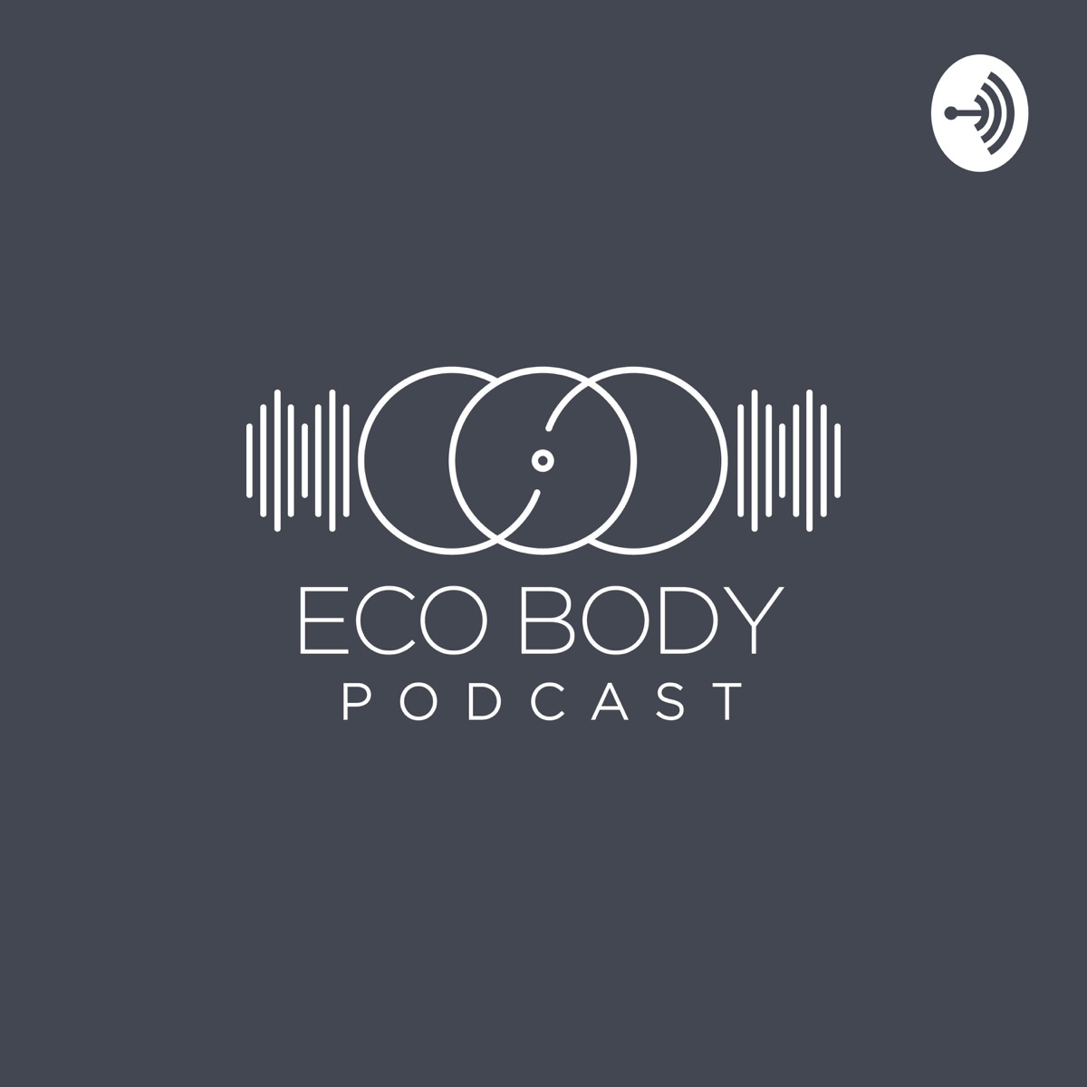 Ecobody Clinic Podcast