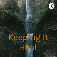 Keeping It Real podcast