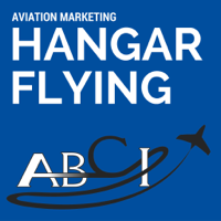 Aviation Marketing Hangar Flying