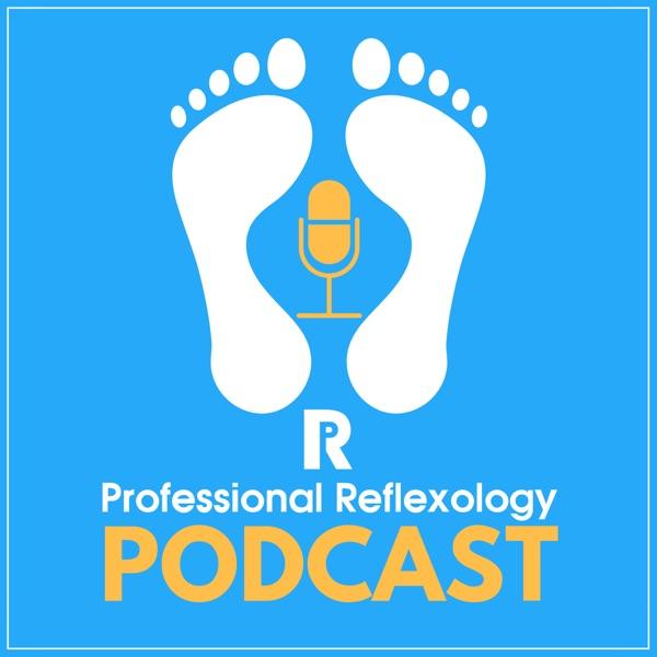 Professional Reflexology Podcast