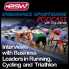 Endurance Sportswire Podcast / Business Leaders in Running, Cycling & Triathlon Sharing Valuable Experiences, Tips & Insights artwork