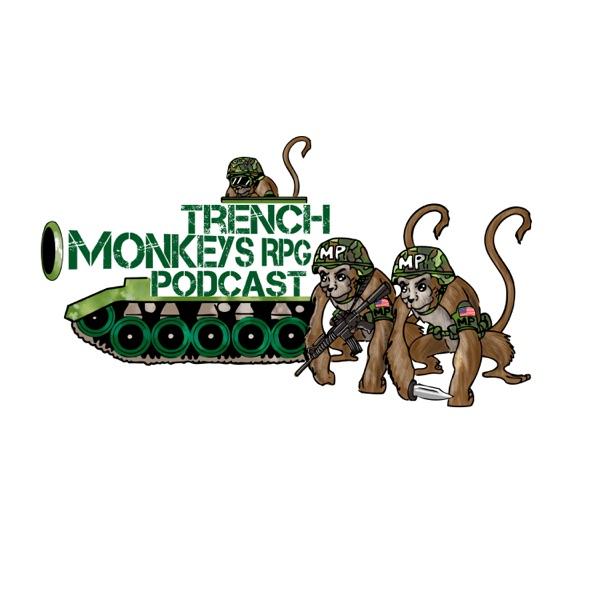 Trench Monkeys RPG Podcast