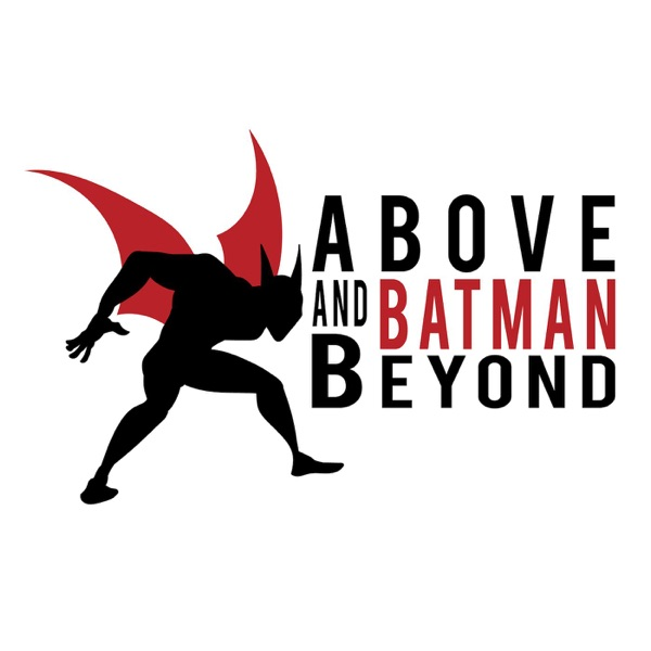 Above and Batman Beyond