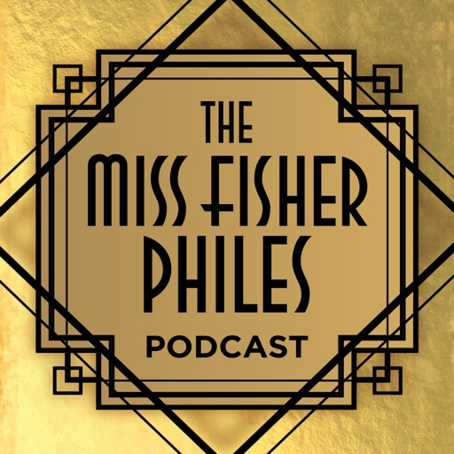 Cover image of The Miss Fisher Philes Podcast