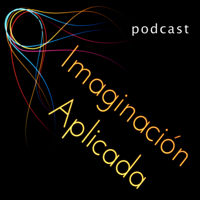 Podcast de Imaginación Aplicada podcast
