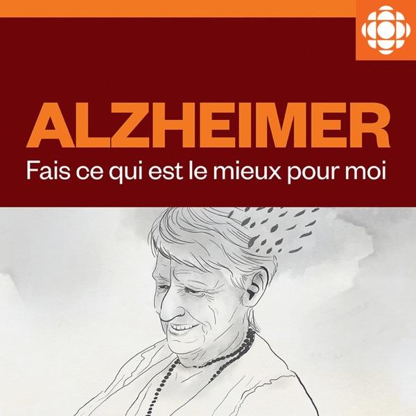 Alzheimer - Fais ce qui est le mieux pour moi