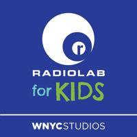 Radiolab for Kids podcast