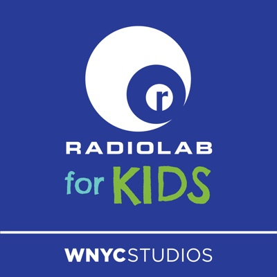 Radiolab for Kids:WNYC