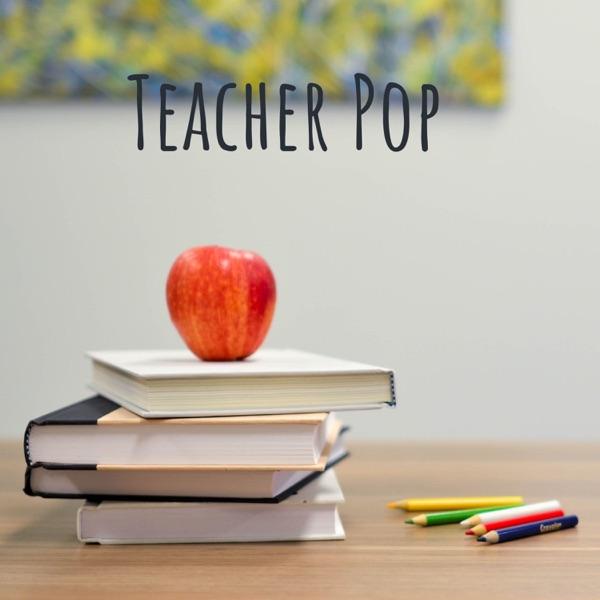 Teacher Pop