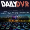 Daily DVR Drive In artwork