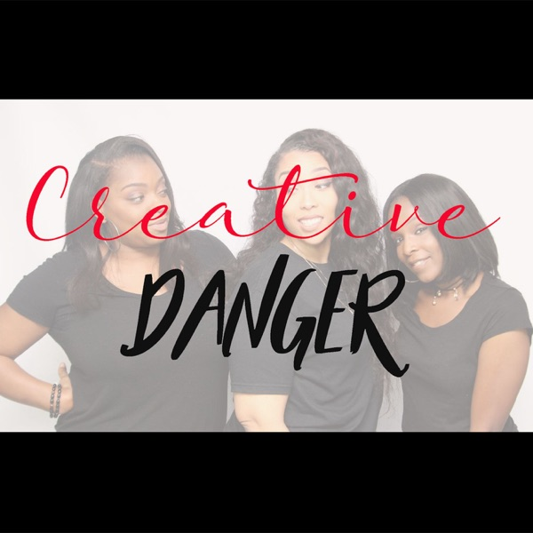 Creative Danger Podcast