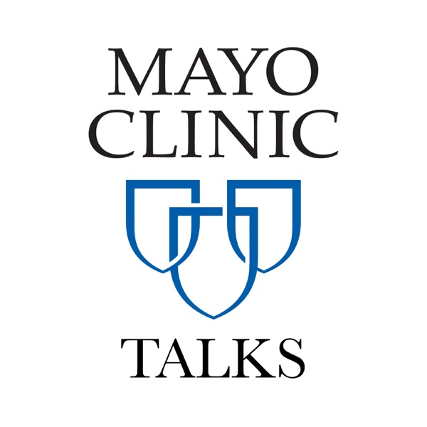 Mayo Clinic Talks