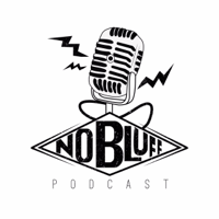 No Bluff Podcast podcast