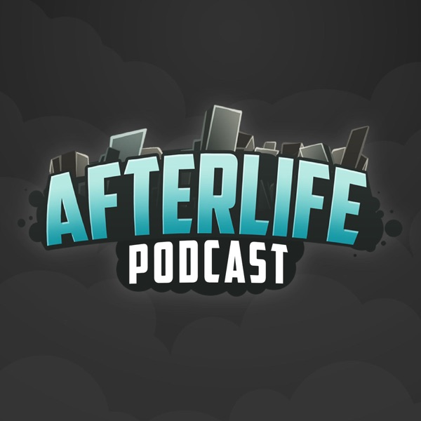 AfterLife Podcast