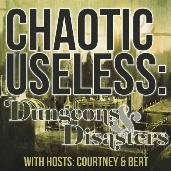 Chaotic Useless Podcast