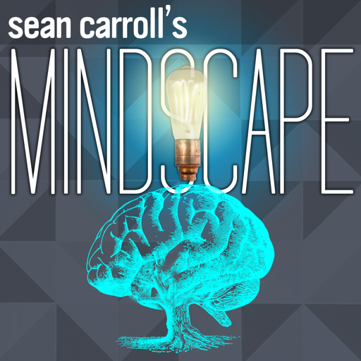 Cover image of Sean Carroll's Mindscape: Science, Society, Philosophy, Culture, Arts, and Ideas