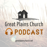 Great Plains Church podcast