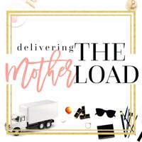 Delivering the motherLOAD podcast