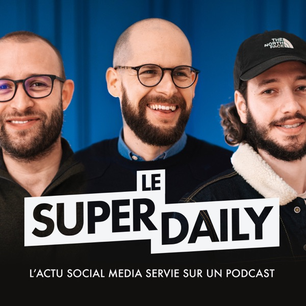 Le Super Daily podcast show image