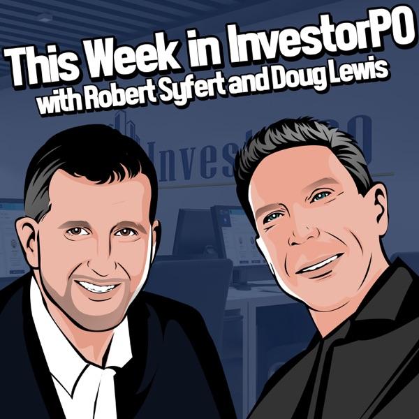 This Week in InvestorPO