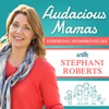 Audacious Mamas - Inspiration and Strategies for Mompreneurs