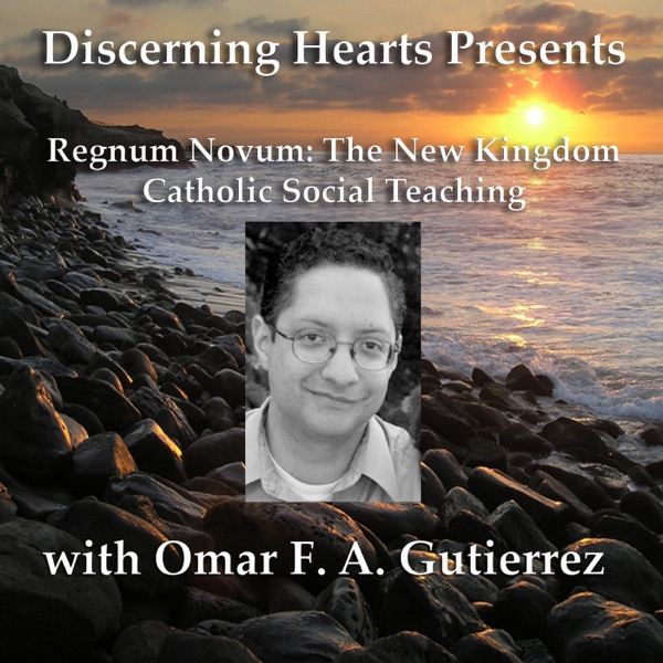Discerning Hearts Catholic Podcasts » Omar F. A. Gutierrez